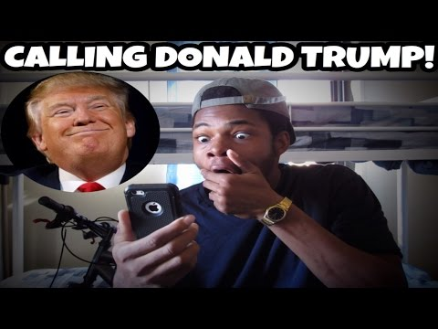 CALLING DONALD TRUMP AND HE ANSWERED!