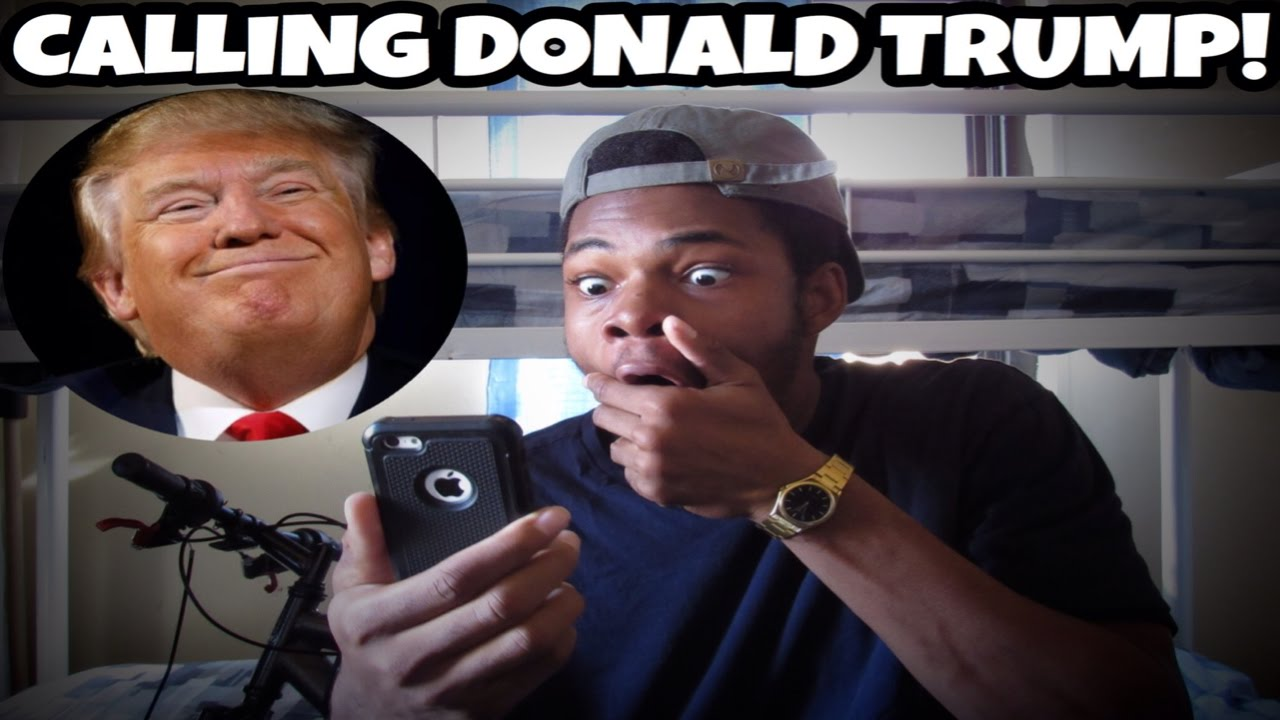 CALLING DONALD TRUMP AND HE ANSWERED! - YouTube