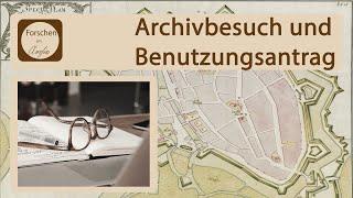 Ablauf eines Archivbesuchs und das Stellen eines Benutzungsantrags in Arcinsys erklärt