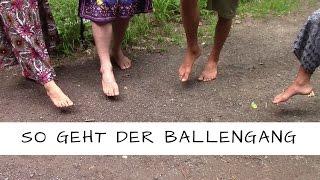 Ballengang - so geht Ihr richtig! 5 Youtuber zeigen wie es funktioniert!