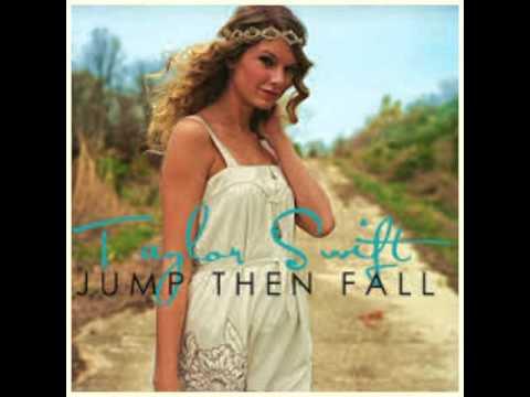 Taylor Swift Jump then fall mp3(lyrics in the description