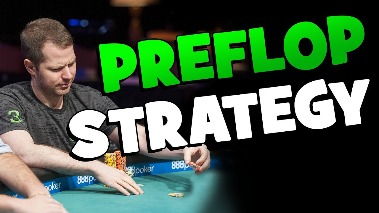 Mastering the Fundamentals: Preflop Strategy