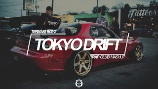 Teriyaki Boyz - Tokyo Drift (Trap Club Mashup) ➤Download: https://s...