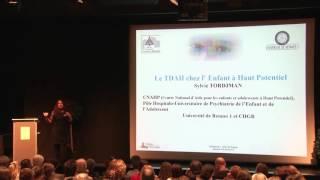 Sylvie Tordjman : Le TDAH chez l'enfant à Haut Potentiel