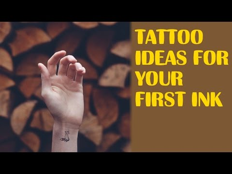 Tattoo Ideas For Your First Ink