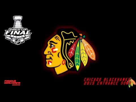 Chicago Blackhawks 2015 Entrance Song