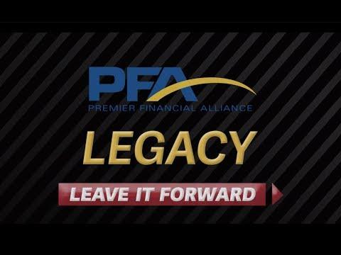 Premier Financial Alliance (PFA) Legacy Leave It Forward
