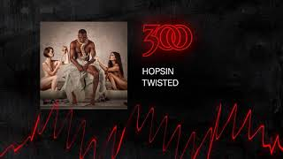 Hopsin - Twisted | 300 Ent (Official Audio)