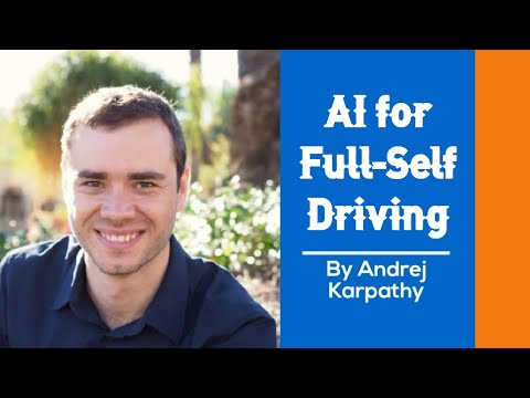 AI for Full-Self Driving by Andrej Karpathy in 10 Minutes