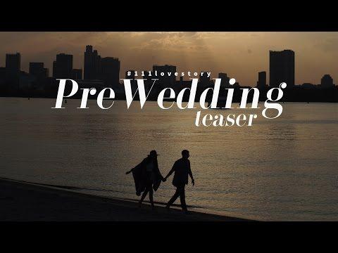 #111LOVESTORY   Pre-Wedding Teaser