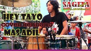 Hey Tayo Cover Kendang Mas Adil Versi Jandhut