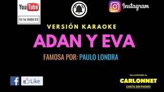 Adan y Eva - Paulo Londra (Karaoke)