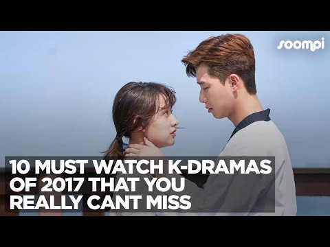 10-must-watch-k-dramas-of-2017-that-you-really-can't-miss