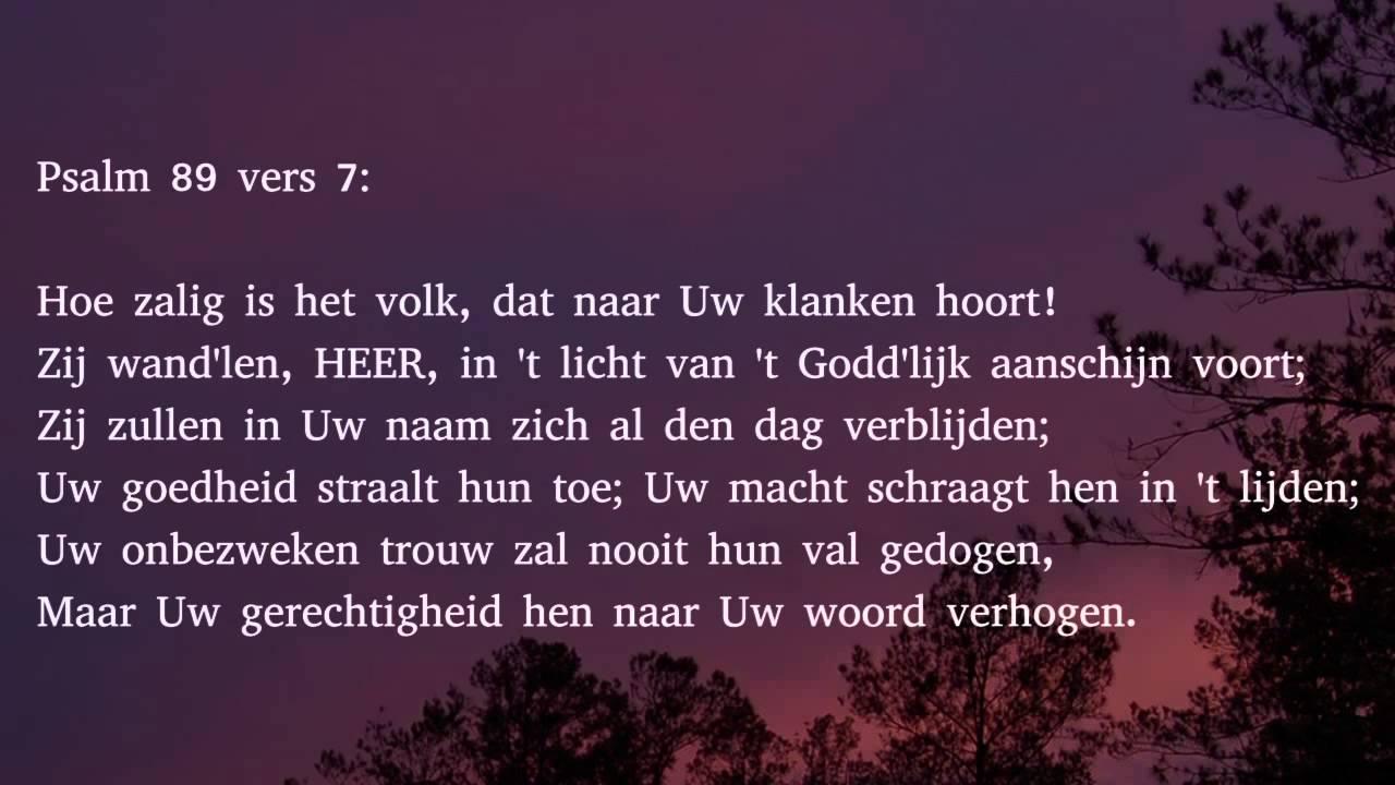 Psalm 89 vers 1, 7 en 8 - 'k Zal eeuwig zingen van Gods