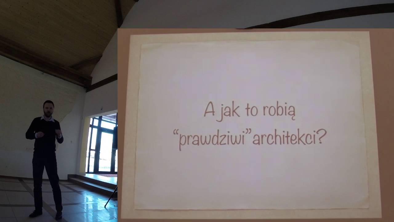 Chamberconf 2016   Łukasz Szydło   Czym jest architektura