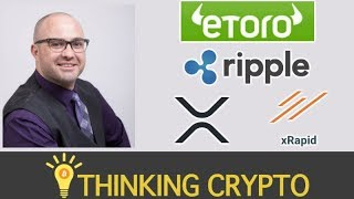 Interview: eToro Sr Market Analyst Mati Greenspan - Expansion to 31 US States - Ripple xRapid & XRP