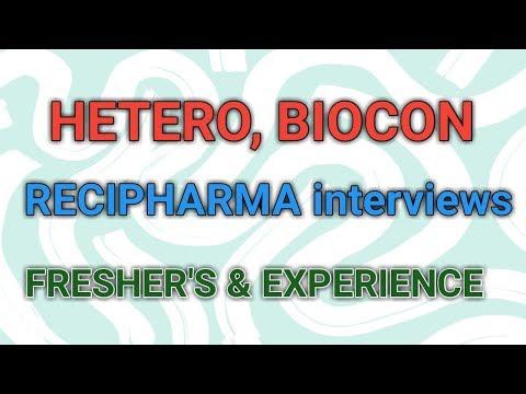 HETERO BIOCON HETERO BIOPHARMA RECIPHARMA Interviews for Freshers and Experience