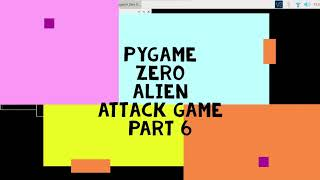 Pygame Zero Alien Attack Game Part 6