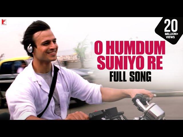 O Humdum Suniyo Re - Full Song | Saathiya | Vivek Oberoi | Rani Mukerji