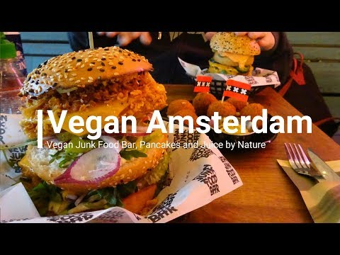 Vegan Amsterdam ¦ Vegan Junk Food Bar, Pancake and Juice by Nature