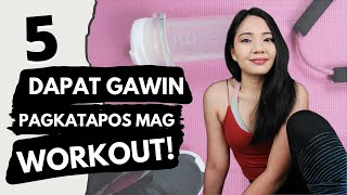 5 Things to Do AFTER WORKOUT ♥ Post Workout Tips (Plus Usapang Hygiene for Girls!)