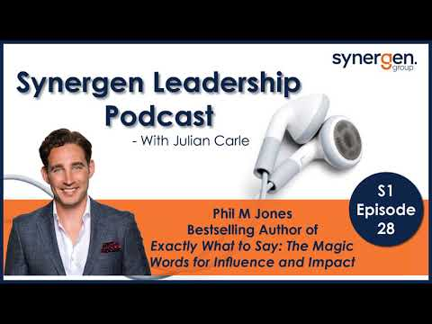 S1 |Ep28 Phil M Jones - Author of Exactly What to Say: The Magic Words for Influence and Impact Mp3