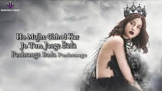 Pachtaoge Female Version (LYRICS) - Asees Kaur | Nora Fatehi | Jaani | B Praak
