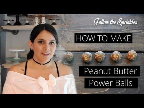 How to Make - Peanut Butter Power Balls