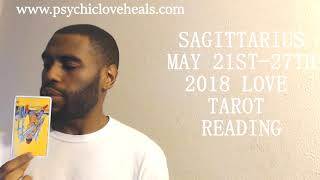 """SAGITTARIUS """"TRUTH UNSETTLING BEFORE YOU SETTLE BACK DOWN"""" LOVE TAROT MAY 21ST - 27TH 2018"""