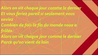 Corneille - Parce qu'on vient de loin - Paroles