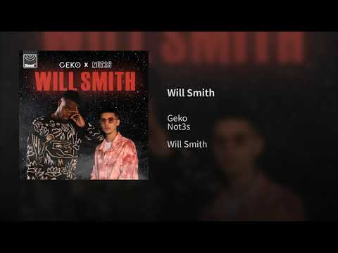 Geko X Not3s - Will Smith ( Official Audio  )