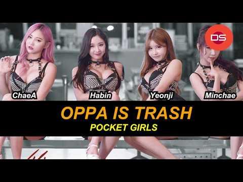 Pocket Girls (포켓걸스) - Oppa Is Trash (쓸애기) HAN | ROM | ENG Lyrics