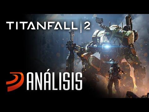 Titanfall 2  / ¡Iniciando Despliegue! / ANÁLISIS