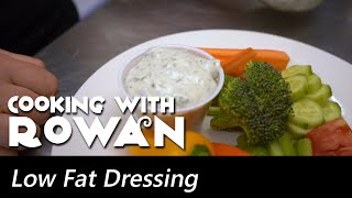Low Fat Dressing - Cooking with Rowan