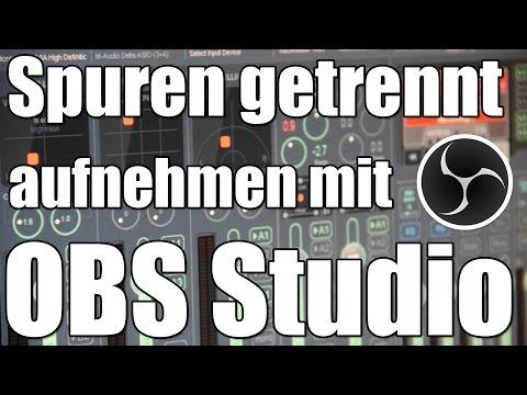 Mehrspur-Aufnahmen mit OBS Studio - PC / TS3 / Skype / Musik getrennt in mehreren Spuren aufnehmen