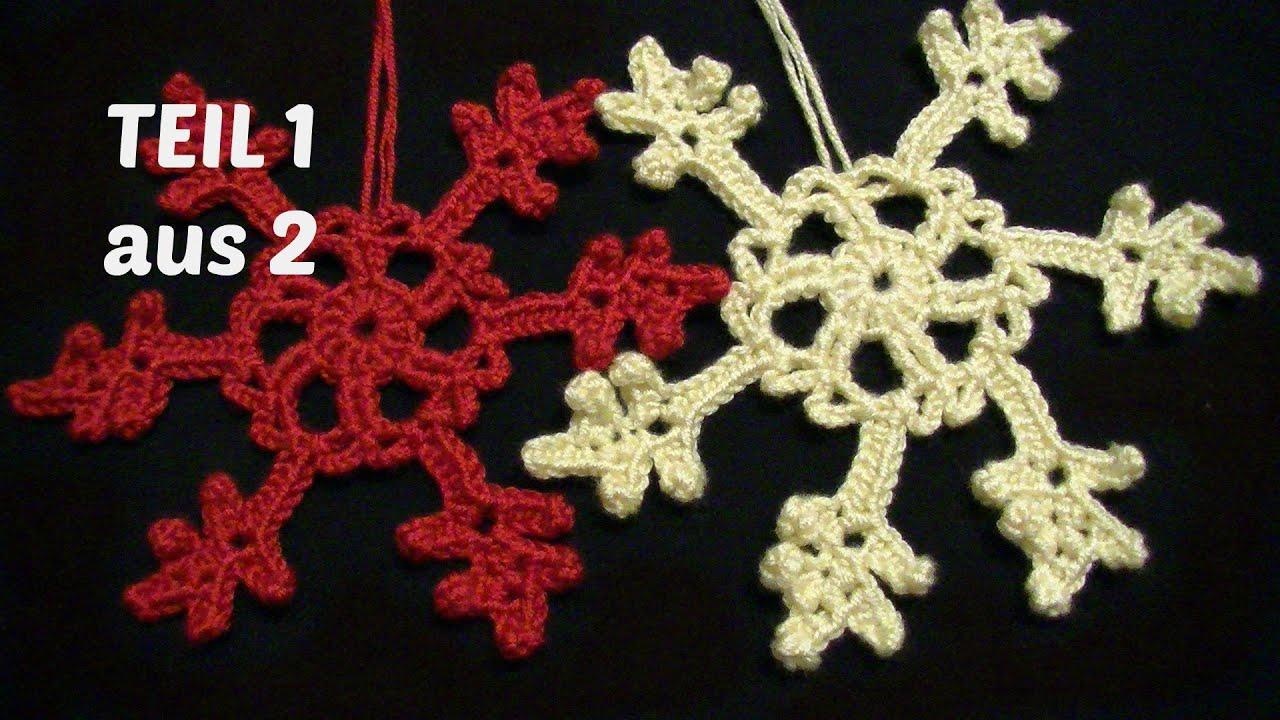 Schneeflocke Häkeln Teil 1 Aus 2 Weihnachtsdeko Weihnachten