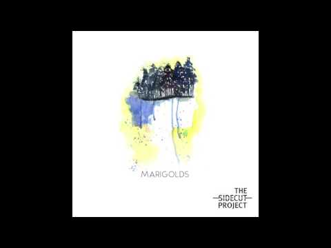 The Sidecut Project - Marigolds