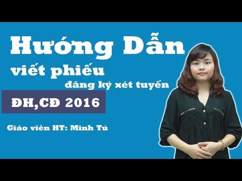 Hướng dẫn viết phiếu đăng kí xét tuyển ĐH, CĐ 2016
