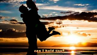 Dan Hill- Never Thought That I Could Love (lyrics)
