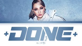 Gambar cover CL +DONE161201+ Lyrics (씨엘 +DONE161201+ 가사) [Color Coded Lyrics/Han/Rom/Eng]