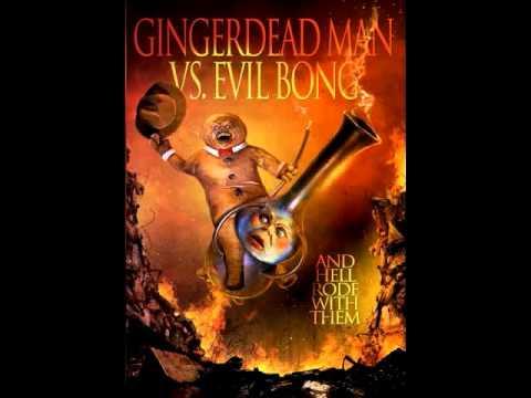 GINGERDEAD MAN VS. EVIL BONG - Main Title - musiche di William Levine