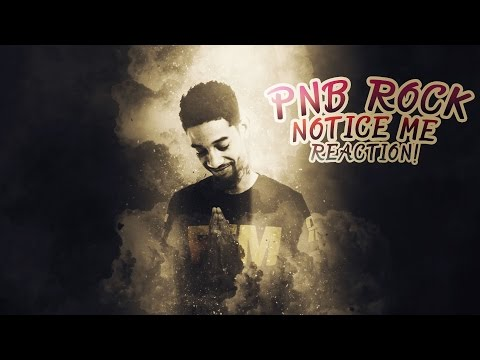PNB Rock - Notice Me Reaction! Official Music Video!