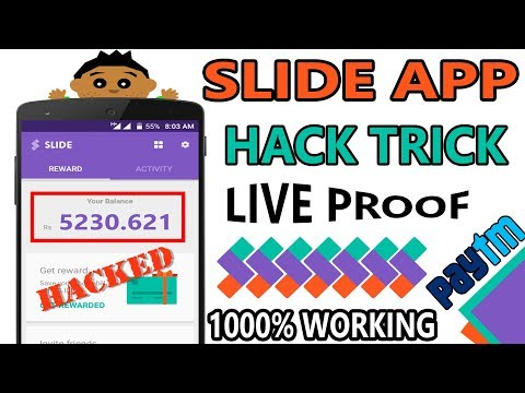 How to hack slide app without root to earn paytm cash || slide hack new unlimited trick Hindi 2017