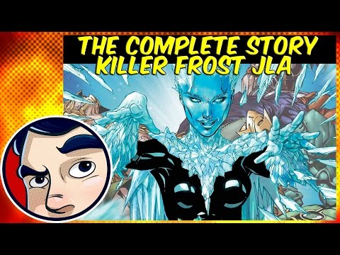 "Killer Frost ""Justice League of America One Shot"" - Rebirth Complete Story"