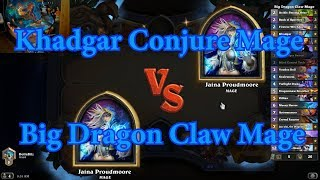 Big Dragon Claw Mage vs Khadgar Conjure Mage | Hearthstone