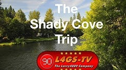 The Shady Cove Trip