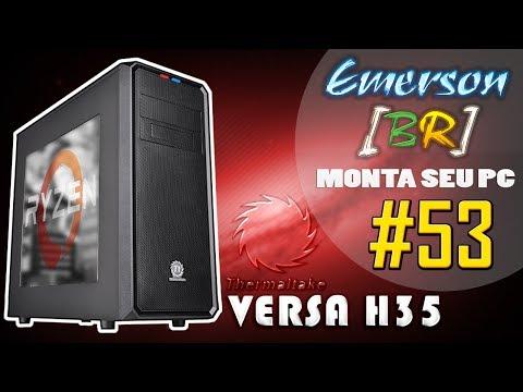 💻 EmersonBR Monta Seu PC #53 - PC do Rodrigo - AMD RYZEN 7 1700 - Versa H35