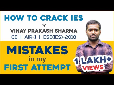 Mistakes in My First Attempt | How to Crack IES | ESE Topper 2018 | Vinay Prakash Sharma (AIR-1, CE)