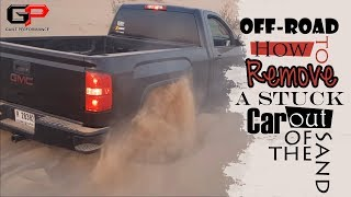 Off-Road: How to Remove a Stuck Car out of the Sand