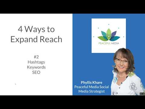 Hashtags, Keywords and SEO with Phyllis Khare for Peaceful Media